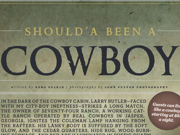 Should'a Been a Cowboy